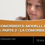 Webinar ADHD e Comorbidità con i DSA